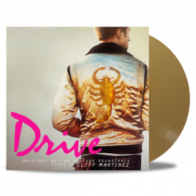 Drive (Original Motion Picture Soundtrack) - Cliff Martinez 'Satin Gold' Vinyl
